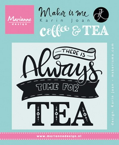 Marianne Design - Clear stamp - Quote - There is always time for tea